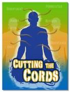 Couper les Cordes et les attachements