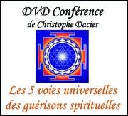 Les 5 voies universelles des guérisons spirituelles