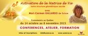 "Événements ""Matrice de vie"" avec Mari Carmen Gallardo"