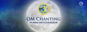 OM Chanting de pleine Lune le Vendredi 14 octobre à 20H00 à la Garde.