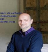 Après-midi échanges : Guérisseurs d'hier et d'aujourd'hui, Suivi de contacts médiumniques par Michel Hocq