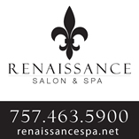 GRAND OPENING OF RENAISSANCE SALON AND SPA - UNDER NEW MANAGEMENT
