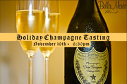 HOLIDAY CHAMPAGNE TASTING AT BELLA MONTE