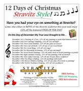 12 DAYS OF CHRISTMAS *SALE* AT STRAVITZ GALLERIES