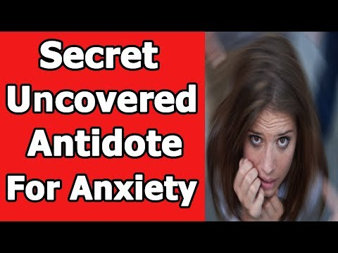 Anxiety Disorder Treatment: Secret Uncovered Antidote For Anxiety