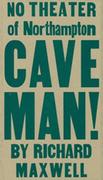 No Theater presents Richard Maxwell's play CAVEMAN