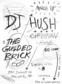 DJ Hush @ The Guilded Brick