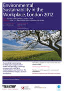 Environmental Sustainability in the Workplace (London) 17th April 2012
