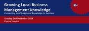 Growing Local Business Management Knowledge Connecting local & regional knowledge to business