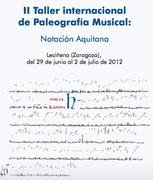 II International Workshops on Music Paleography: Aquitanian notation