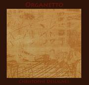 Organetto Triple Album Sortie le 28 Mars 2014 à FEMAS Sevilla