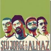 Seu Jorge & Almaz