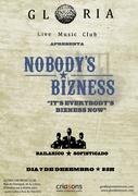 MÚSICA: NOBODY'S BIZNESS + Bailarico Sofisticado (DJ) 7 DEZ Glória Live Music Club - Lisboa
