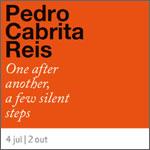 EXPOSIÇÕES: Pedro Cabrita Reis