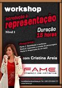 WORKSHOP: Representação Nível I com Cristina Areia