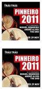 NOITE: Pinheiro 2011