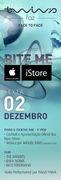 NOITE: BITE ME (Apresentação Oficial Lojas iStore/ Apple)