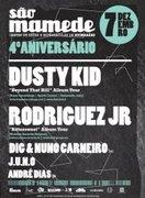 NOITE: DUSTY KID + RODRIGUEZ JR