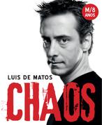 ESPECTÁCULOS: Luís de Matos CHAOS