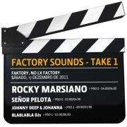NOITE: Factory Sounds - Take 1