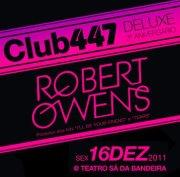 NOITE: CLUB447 DELUXE - 3º aniversário ft. ROBERT OWENS