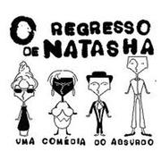 TEATRO: O Regresso de Natasha
