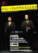 ESPECTÁCULOS: Mal-Empregados