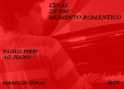 MÚSICA: Cenas de um Momento Romântico com Paulo Pires
