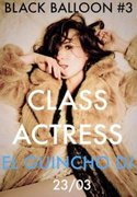 NOITE: Black Balloon - Class Actress | El Guincho (DJ set)