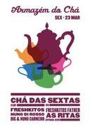 NOITE: Chá das Sextas