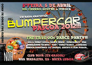 NOITE: Bumpercar - The Real 90's Dance Music Party!!!