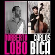 MÚSICA: Norberto Lobo e Carlos Bica