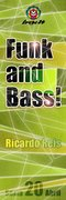 NOITE: Funk 'n' Bass