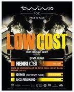 "NOITE: Low Cost - ""Henri Josh & Demo"""