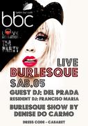 NOITE: BBC Live Burlesque