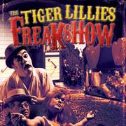 ESPECTÁCULOS: The Tiger Lillies Freakshow