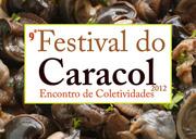 FESTIVAIS: 9.º Festival do Caracol e Encontro de Coletividades