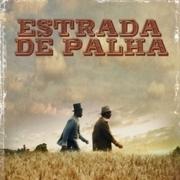 CINEMA: Estrada de Palha