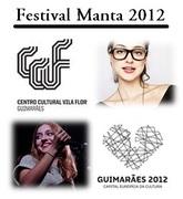 FESTIVAIS: Festival Manta 2012