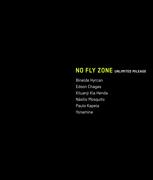 EXPOSIÇÕES: No Fly Zone