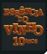FESTIVAIS:  Essência do Vinho, 10ª Edição