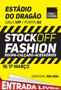 FEIRAS: Stock Off Fashion Estádio do Dragão