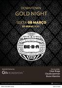 NOITE: Downtown Gold Night