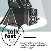 FESTIVAIS: Talk Fest 2013
