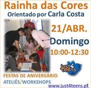 CRIANÇAS: Workshop Rainha das Cores - orientado por Carla Costa