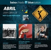 MÚSICA: Mês do Jazz na PT Bluestation Baixa-Chiado