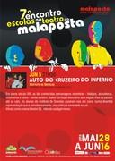 TEATRO: Auto do Cruzeiro do Inferno - 7º Encontro Escolas no Teatro da Malaposta