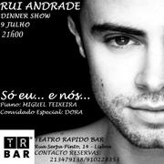 MÚSICA: Só eu... e nós - Dinner Show com Rui Andrade