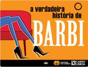 TEATRO: A Verdadeira História de Barbi