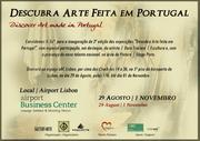 EXPOSIÇÕES: ''Descubra Arte feita em Portugal'' | ''Discover Art Made in Portugal''